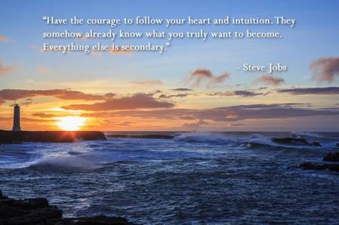 follow heart and intuition